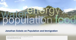 Dr Jonathon Sobels Nails It On Population and Immigration